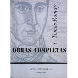 Obras completas de Tomás Romay, 2 v.