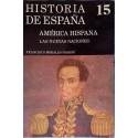 América hispana. Las nuevas naciones