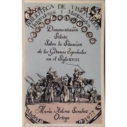 Documentación selecta sobre la situación de los gitanos españoles en el siglo XVIII
