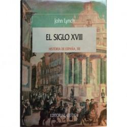 El siglo XVIII. Historia de España