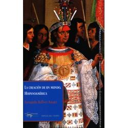 La creación de un mundo. Hispanoamérica