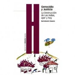Genocidio y justicia: la destrucción de las Indias, ayer y hoy