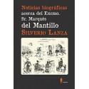 Noticias biográficas acerca del Excmo. Sr. Marqués del Mantillo