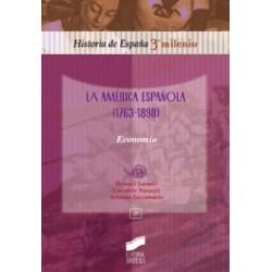 La América española (1763-1898). Economia