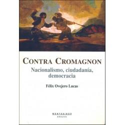 Contra Cromagnon: nacionalismo, ciudadanía y democracia