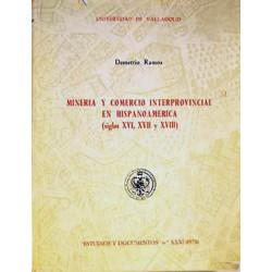 Minería y comercio interprovincial en Hispanoamérica (siglos XVI, XVII y XVIII)