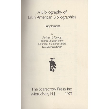 A Biblography of Latin American Bibliographies. Supplement