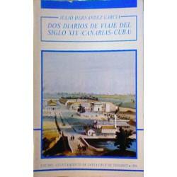 Dos diarios de viaje del siglo XIX: (Canarias-Cuba)