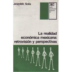 La realidad económica mexicana: retrovisión y perspectivas
