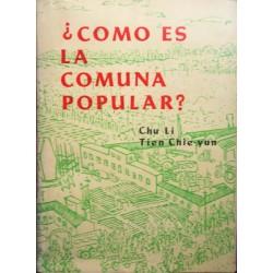 ¿Cómo es la Comuna Popular?