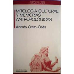 Mitología cultural y memorias antropológicas
