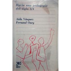 Hacia una pedagogía del siglo XX