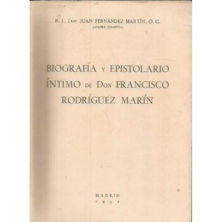 Biografía y Epistolario Intimo de don Francisco Rodríguez Marín