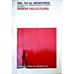 """Del Yo al Nosotros. Lectura de la """"Fenomenología del Espíritu"""" de Hegel"""