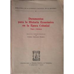 Documentos para la historia económica en la época colonial, viajes e informes